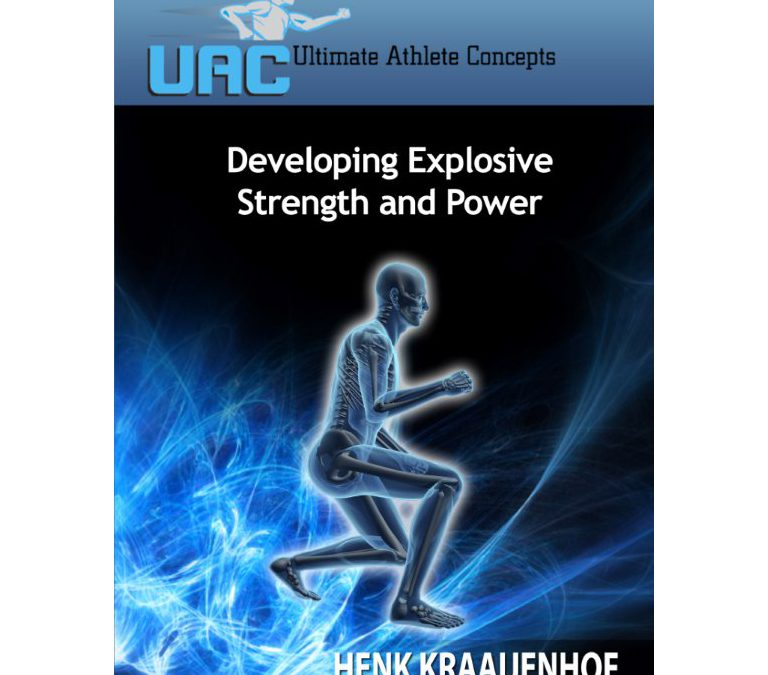 Developing Explosive Strength and Power